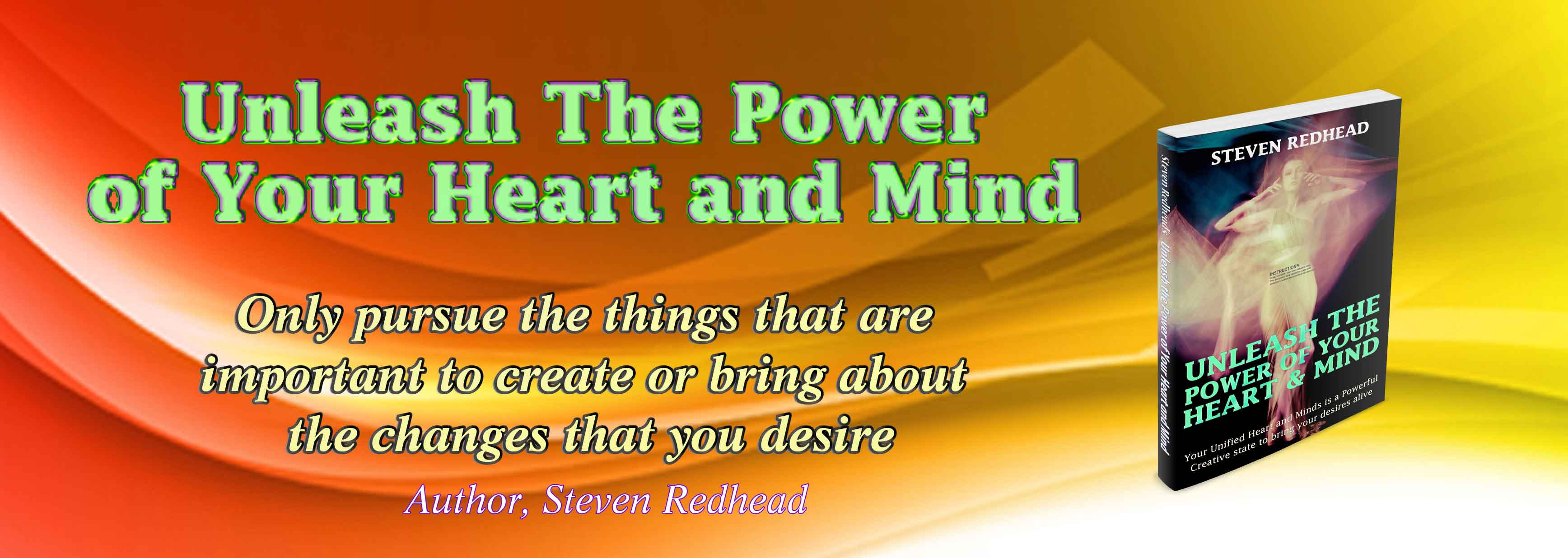 Unleash The Power of Your Heart and Mind Quote